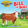 Bill The Bull: Log Cabin Stories, Book 4 (Unabridged) Audiobook, by Kathryn Blystone Watkins