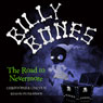 Billy Bones: The Road to Nevermore (Unabridged) Audiobook, by Christopher Lincoln