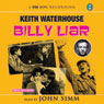 Billy Liar (Unabridged), by Keith Waterhouse