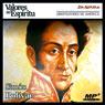 Biografia: Simon Bolivar (Biography: Simon Bolivar): Simon Bolivar: Alfarero de Republicas (Unabridged), by Jon Aizpurua