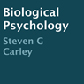 Biological Psychology (Unabridged) Audiobook, by Steven G. Carley