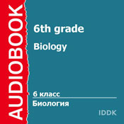 Biology for 6th Grade (Unabridged), by T. Vojtov
