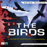 The Birds: Retro Audio (Unabridged), by Daphne du Maurier
