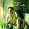Birmingham Friends (Unabridged), by Annie Murray