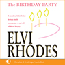 The Birthday Party (Unabridged) Audiobook, by Elvi Rhodes
