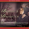 The Bishops Daughter: Daughters of Lancaster County, Book 3 (Unabridged) Audiobook, by Wanda Brunstetter