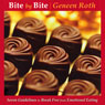 Bite by Bite: 7 Guidelines to Break Free from Emotional Eating Audiobook, by Geneen Roth