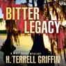 Bitter Legacy: A Matt Royal Mystery, Book 5 (Unabridged) Audiobook, by H. Terrell Griffin