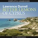 Bitter Lemons of Cyprus (Unabridged) Audiobook, by Lawrence Durrell