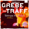 Bittrare an dOden (More Bitter Than Death) (Unabridged), by Camilla Grebe
