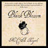 Black Blossom: A Fantasy of Manners Among Aliens, Volume 3 (Unabridged) Audiobook, by M.C.A. Hogarth