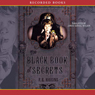 The Black Book of Secrets (Unabridged), by F. E. Higgins