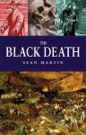 The Black Death: The Pocket Essential Guide (Unabridged), by Sean Martin