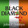 Black Diamond: Michael Knight Books, Book 3 (Unabridged) Audiobook, by John F. Dobbyn