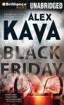 Black Friday: A Maggie ODell Novel #7 (Unabridged) Audiobook, by Alex Kava