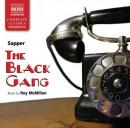 The Black Gang (Unabridged), by Sapper