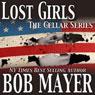 Black Ops: Lost Girls (Unabridged) Audiobook, by Bob Mayer