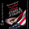 The Black Stiletto: Stars & Stripes (Unabridged) Audiobook, by Raymond Benson