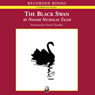 The Black Swan: The Impact of the Highly Improbable (Unabridged) Audiobook, by Nassim Nicholas Taleb