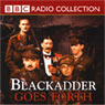 Blackadder Goes Forth Audiobook, by Richard Curtis