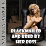 Blackmailed and Bred by Her Boss (Unabridged) Audiobook, by Natalia Darque