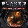 Blakes 7: Zen - Escape Velocity (Dramatized), by James Swallow