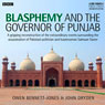 Blasphemy and the Governor of Punjab (Unabridged) Audiobook, by AudioGO Ltd