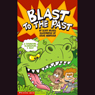 Blast to the Past, by Scott Nickel