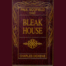 Bleak House, by Charles Dickens