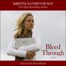 Bleed Through (Unabridged), by Kristine Kathryn Rusch