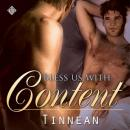 Bless Us With Content (Unabridged), by Tinnean