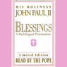 Blessings: A Multilingual Presentation (Performance) Audiobook, by Pope John Paul II