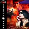 Blind Date (Unabridged) Audiobook, by Selena Kitt