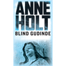 Blind gudinde (Blind Goddess) (Unabridged) Audiobook, by Anne Holt