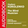 The Blind Musician Audiobook, by Vladimir Korolenko