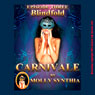 Blindfold: Saras First Anal Play at Carnivale: Molly Synthias Carnivale, Episode 3 (Unabridged) Audiobook, by Molly Synthia