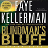 Blindmans Bluff (Unabridged), by Faye Kellerman