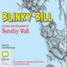 Blinky Bill (Unabridged) Audiobook, by Dorothy Wall