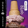 Blob: Orca Currents (Unabridged) Audiobook, by Frieda Wishinsky