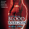 Blood Bargain: Blood Lines, Book 2 (Unabridged), by Maria Lima