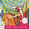 Blood and Circuses: A Phryne Fisher Mystery (Unabridged) Audiobook, by Kerry Greenwood