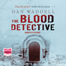 The Blood Detective (Unabridged) Audiobook, by Dan Waddell