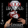 Blood Diamonds (Unabridged) Audiobook, by Ed Lynskey