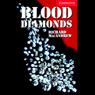 Blood Diamonds (Unabridged), by Richard MacAndrew