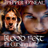 Blood Fest: Cursing Fate (Unabridged), by Pepper O'Neal