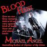 Blood Heist (Unabridged), by Michael Angel