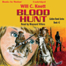 Blood Hunt: Golden Hawk, Book 2 (Unabridged), by Will C. Knott
