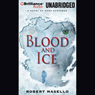 Blood and Ice (Unabridged) Audiobook, by Robert Masello