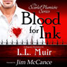 Blood for Ink: The Scarlet Plumiere Series, Book 1 (Unabridged) Audiobook, by L. L. Muir