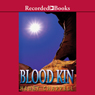 Blood Kin (Unabridged), by Henry Chappell